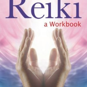 Second Degree Reiki Workbook